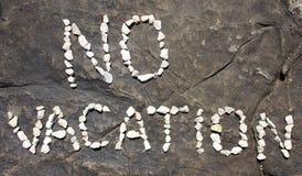 No Vacation Royalty Free Stock Image