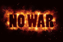No war peace message text on fire flames explosion burning. Hot Royalty Free Stock Photos