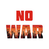 No war poster. No war banner. The antiwar poster with the image of the city destroyed by bombings.  Vector illustration Royalty Free Stock Image