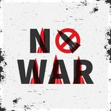 No war vector illustration. Creative banner against war with grunge elements Royalty Free Stock Images