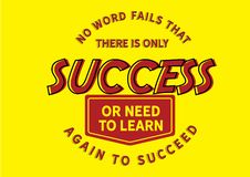No word fails that there is only success or need to learn again to succeed. Motivational quote stock illustration