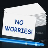 No Worries Card Shows Being Calm 3d Illustration. No Worries Card Showing Being Calm 3d Illustration Royalty Free Stock Photos
