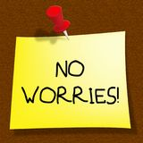 No Worries Showing Being Calm 3d Illustration. No Worries Message Showing Being Calm 3d Illustration Royalty Free Stock Image