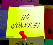 No Worries Displays Being Calm 3d Illustration. No Worries Note Displays Being Calm 3d Illustration Royalty Free Stock Images