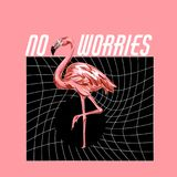 No worries. Vector colorful poster with hand drawn illustration of flamingo . Template for card, placard, banner, print for t-shirt, pin , badge and patch Royalty Free Stock Photography