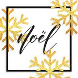 Noel. Greeting card with Noel french calligraphy and gold glitter snowflakes. Festive background for winter holidays Stock Photo