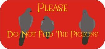 Non alimenti prego i piccioni Immagini Stock