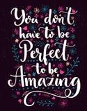 Non dovete essere perfetto essere stupefacente Detto positivo decorato con i fiori ed i rami disegnati a mano Vettore illustrazione di stock