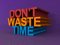 Non sprechi il tempo Fotografia Stock
