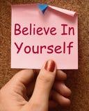 相信你自己笔记展示自已信仰 图库摄影