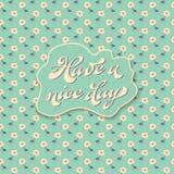 Поздравительная открытка - имейте славный день Стоковые Изображения RF