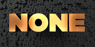 None - Gold text on black background - 3D rendered royalty free stock picture. This image can be used for an online website banner ad or a print postcard Stock Image