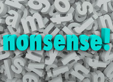Nonsense Word Unbelievable Untruth Wrong Error. The word Nonsense on a background of 3d alphabet letters to illustrate something that sounds wrong, unbelievable Royalty Free Stock Photos