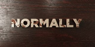 Normally - grungy wooden headline on Maple  - 3D rendered royalty free stock image Royalty Free Stock Photo
