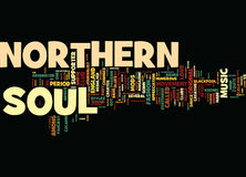 The Northern Soul Music From England Text Background Word Cloud Concept Royalty Free Stock Image