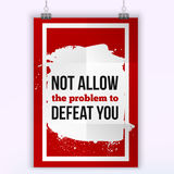 Not allow the problem to defeat you. Poster on red background to provide help to someone in trouble or with a problem.  Stock Image