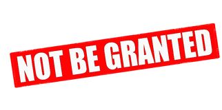 Not be granted. Stamp with text not be granted inside,  illustration Stock Photos