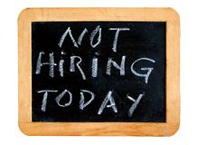 Not Hiring Today Royalty Free Stock Images