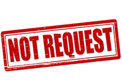 Not request. Stamp with text not request inside,  illustration Stock Images