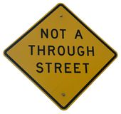 Not A Through Street. Sign Royalty Free Stock Photography