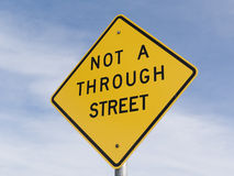 Not A Through Street sign Royalty Free Stock Photography