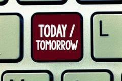 Nota da escrita que mostra hoje amanhã Apresentar da foto do negócio o que estão acontecendo agora e o que o futuro trará foto de stock royalty free