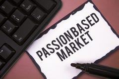 A nota da escrita que mostra a paixão baseou o mercado A foto do negócio que apresenta vendas emocionais canaliza um personalizam foto de stock