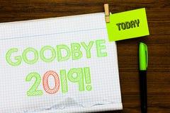 Nota de la escritura que muestra adiós 2019 Foto del negocio que muestra la transición de Eve Milestone Last Month Celebration de imagen de archivo libre de regalías