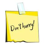 Nota pegajosa amarela com fita escocêsa Don& x27; rotulação da pressa de t Etiqueta de papel do lembrete ilustração royalty free