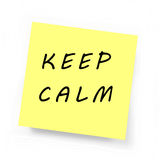 Nota pegajosa amarilla - guarde la calma Imagen de archivo
