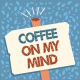 Note d'écriture montrant le café sur mon esprit Dépendance de présentation de photo d'affaires au café Starbucks pensant au break illustration de vecteur