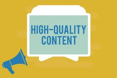Note d'écriture montrant le contenu de haute qualité Le site Web de présentation de photo d'affaires est s'engager instructif uti illustration stock