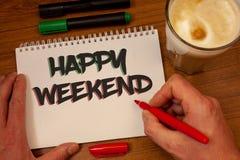 Note d'écriture montrant le week-end heureux Les photos d'affaires présentant vous souhaitant ont de bonnes journées de détente o photo libre de droits