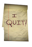 Note to Boss, I Quit. Grungy frustrated handwritten note to boss saying I Quit Stock Image