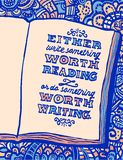 Notebook and Benjamin Franklins quote. Illustration with notebook and Benjamin Franklin`s quote `Either write something worth reading or do something worth vector illustration
