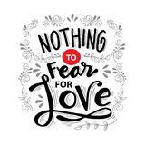 Nothing fear for love. Motivational quote stock illustration