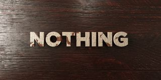 Nothing - grungy wooden headline on Maple  - 3D rendered royalty free stock image Royalty Free Stock Image