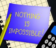 Nothing Is Impossible Displays Message Note 3d Illustration. Nothing Is Impossible Displaying Message Note 3d Illustration Stock Images