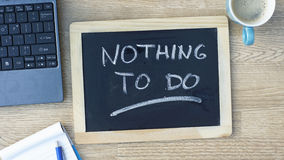 Nothing to do written Stock Images