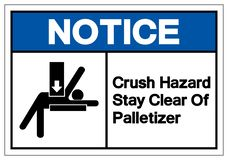 Notice Crush Hazard Stay Clear Of Palletizer Symbol Sign, Vector Illustration, Isolated On White Background Label. EPS10 vector illustration