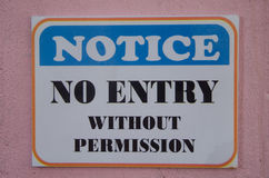 Notice no entry without permission. Sign stock images