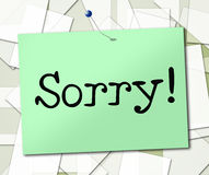 Notice Sorry Indicates Display Regret And Remorse. Notice Sign Showing Display Signboard And Apologize Stock Image