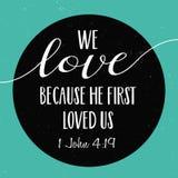 Nous aimons parce qu'il nous a aimés la première fois Image libre de droits