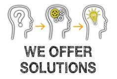 Nous offrons des solutions Image stock