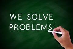Nous résolvons des problèmes Image stock