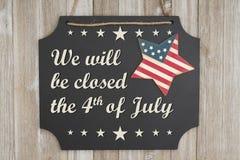 Nous serons fermés le 4ème du message de Jour de la Déclaration d'Indépendance de juillet Image stock