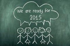 2015 nous sommes prêts pendant la nouvelle année Image libre de droits