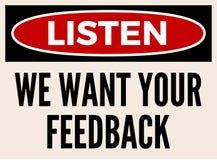 Nous voulons votre conseil d'attention de rétroaction illustration libre de droits
