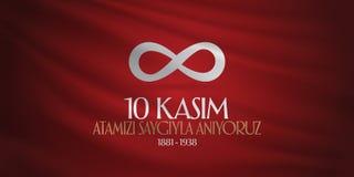 10. November Mustafa Kemal Ataturk Death Day-Jahrestag Volkstrauertag von Ataturk Anschlagtafel-Entwurf TR: 10 Kasim, Atamizi Say lizenzfreie abbildung