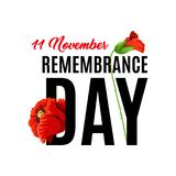 11 of November Remembrance day. Remembrance day 11 of November also known as Poppy Day. Honoring memory of British soldiers and British Commonwealth. Memory of Stock Images